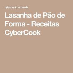 Lasanha de Pão de Forma - Receitas CyberCook