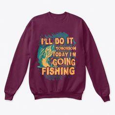 3e51240a3 clothing · I'll Do It Tomorrow Trout Fishing Tips, Carp Fishing, Catfish  Fishing,