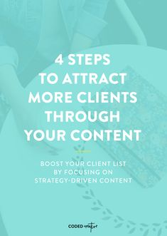 4 Steps to Attract More Clients Through Your Content