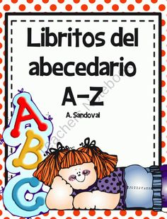 Alphabet Books in Spanish from Angelica Sandoval on TeachersNotebook.com (140 pages)  - You get the whole complete alphabet emergent books. You can use the books weekly with the letter of the week. The phrases in these books are simple and geared towards the beginning of the year. I had kids highlight the high frequency words in these books