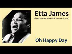 Etta James - Oh Happy Day