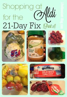 Shopping at Aldi for the 21-Day Fix, Part 2! {Plus: My Round 3, Week #7 Meal Plan!} • Life Abundant Blog