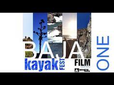 Baja Kayak Fest Video | Canoe & Kayak Magazine | Chapter One