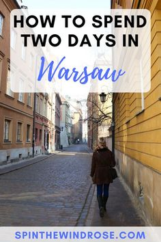 How to spend two days in Warsaw, Poland - spinthewindrose.com