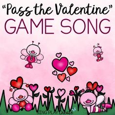 Valentine's Music  Game Song: