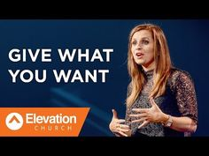 Give What You Want | Holly Furtick - YouTube