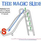 Free! THE MAGIC SLIDE is a visual tool for addressing /s/ and /z/ lateral distortions in speech therapy.  It facilitates proper placement and stridency.