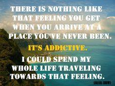 Amazing Places, Inspiring Journeys #traveladditiction