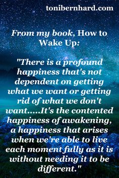 """From my book """"How to Wake Up"""""""