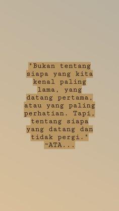 New Quotes Indonesia Motivasi Cinta Ideas Quotes Rindu, Tumblr Quotes, Text Quotes, People Quotes, Daily Quotes, Words Quotes, Love Quotes, Quotes Romantis, Cinta Quotes