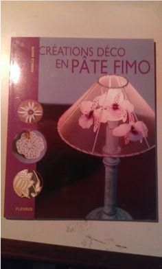 Livre Créations déco en pâte FIMO : Librairie Home Déco par le-fil