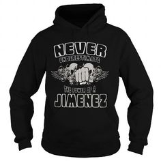 TeeForJimenez  Never Underestimate The Power Of Jimenez #name #JIMENEZ #gift #ideas #Popular #Everything #Videos #Shop #Animals #pets #Architecture #Art #Cars #motorcycles #Celebrities #DIY #crafts #Design #Education #Entertainment #Food #drink #Gardening #Geek #Hair #beauty #Health #fitness #History #Holidays #events #Home decor #Humor #Illustrations #posters #Kids #parenting #Men #Outdoors #Photography #Products #Quotes #Science #nature #Sports #Tattoos #Technology #Travel #Weddings #Women