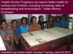Health Volunteers: Training and Support Needed - CleanBirth - Saving Mothers and Babies in Laos Baby Shower Hostess Gifts, Baby Shower Favors, What Is Work, Mother And Child, Volunteers, Laos, Breastfeeding, Health And Wellness, Training