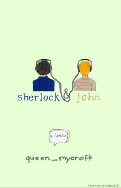 """#wattpad #fanfiction """"I'm stupid,"""" John says. """"Why?"""" """"Because I fell in love with you."""" """"Yeah,"""" Sherlock responds, """"Definitely stupid."""" Set over the course of one school year in 2009, this is the story of two star-crossed misfits - Sherlock and John - smart enough to know that first love almost never lasts, but brave a..."""