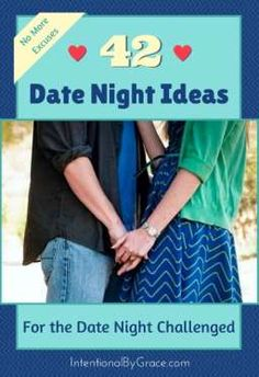 42 fun date night ideas for the date night challenged, or for those who just need fresh ideas. - Intentional By Grace