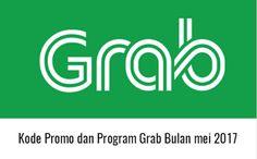 Kode Promo Grab Bulan Mei 2017 [Update]