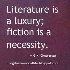 La literatura es un lujo, la ficción una necesidad