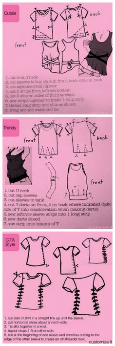 I LOVE THE TOP ONE /// DIY 3 Restyled Tee Shirt Graphics from CTA Glam Couture here.From the book99 Ways to Cut Sew, Trim & Tie Your T-Shirt into Something Specialby Faith and Justina Blakeney, Anika Livakovic and Ellen Schultz.For 2 additonal shirt restyles from the book go here.For pages of tee shirt restyles go here:truebluemeandyou.tumblr.com/tagged/tee-shirt