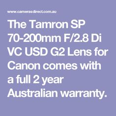 The Tamron SP 70-200mm F/2.8 Di VC USD G2 Lens for Canon comes with a full 2 year Australian warranty.