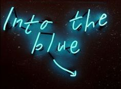 A collection of my favorite neon signs from around the Internet. If you own any of these pictures or know where the signs are located, please send me a message. Kingdom Hearts, Riley Blue, Blue Neighbourhood, Behind Blue Eyes, Everything Is Blue, Neon Words, Neon Aesthetic, Aragon, Bioshock