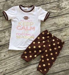 We don't keep calm its football season gold dot ruffle pant set 6 months-9