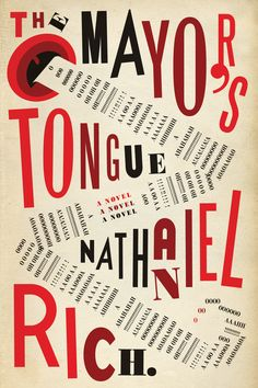 """The Mayor's Tongue"", designed by Jonathan Gray/Gray318. Love the playful reference to Italian Futurist FT Marinetti. #bookcovers"
