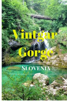 If you are visitingSlovenia, be sure to go and check out Vintgar Gorge too