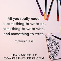 """""""All you really need is something to write on, something to write with, and something to write.""""  #writing #writingtips #writinginspiration #writingmotivation Story Poems, Small Journal, Writing Motivation, Pen Name, Online Publications, Spring Projects, Fiction Writing, Writing Inspiration"""