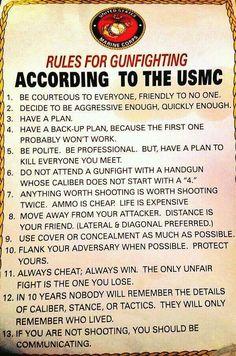 US Marine Corps Rules For Gunfighting … Military Quotes, Military Humor, Military Life, Usmc Quotes, Soldier Quotes, Military Weapons, Marine Mom, Us Marine Corps, Marine Corps Quotes