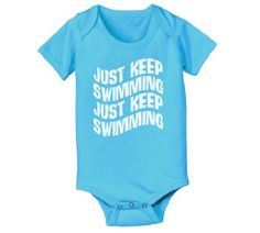 Amazon.com: Finding Nemo Just Keep Swimming Funny Cool Baby One Piece: Clothing his fav