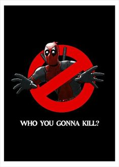 """xombiedirge: """" Deadpool - Who You Gonna Kill? by David Kennedy """" Deadpool Love, Deadpool Art, Deadpool Funny, Deadpool And Spiderman, Deadpool Quotes, Marvel Vs, Marvel Memes, Marvel Dc Comics, Heros Comics"""