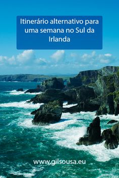 Itinerário alternativo para uma semana no Sul da #Irlanda