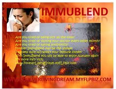 Boost your immune system with Forever ImmuBlend