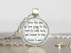 Dali Lama quote round glass necklace handmade by My Lil Red Wagon Etsy.
