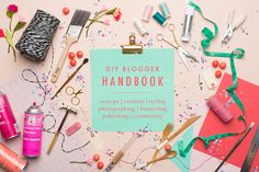 The House That Lars Built.: DIY Blogger Handbook!