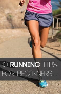 Don't learn the hard way! Know these 10 tips that running fanatics know by heart.