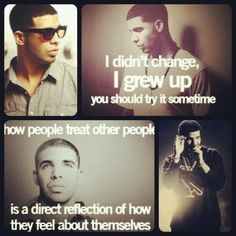 Wise words from Drake
