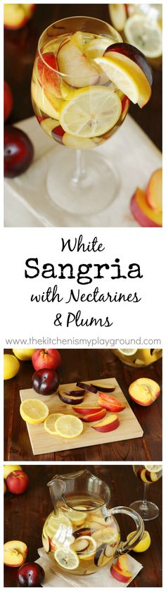 White Sangria with Nectarines, Plums, & Lemons ~ the perfect summer sipper!    www.thekitchenismyplayground.com
