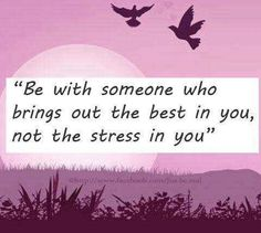 Be with some one