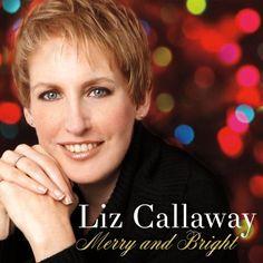 Liz Callaway - Merry & Bright