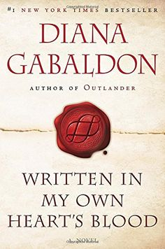 Written in My Own Heart's Blood: A Novel (Outlander)- 553386883 - Written in My Own Heart's Blood: A Novel (Outlander) by Diana Gabaldon #1 NEW YORK T...  #DianaGabaldon #ScienceFiction&Fantasy