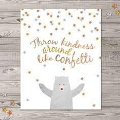 Bear Nursery Wall Art, Instant Download, 8x10, Woodland Nursery Art, Glitter Nursery Art, Confetti Nursery Wall Art Throw kindness around like