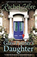 The Glass Painter's Daughter by Rachel Hore (Paperback, 2013)