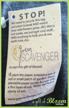 Don't trash these clothing tags! Wildflowers with every purchase!! www.greenscavenger.com
