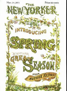 The New Yorker Cover, March 24, 1973    #TERRAINsignsofspring