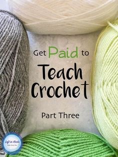 Blogging and selling crocheted items is GREAT but there is also a way you can make money with crochet WITHOUT running your own business. See how I get a little extra income by teaching others how to crochet. In Part Three of this series I discuss tips for teaching and overcoming common challenges. Read this if you have ever considered teaching crochet!