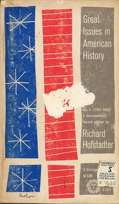 Great Issues In American History, Volume 1 cover by Paul Rand