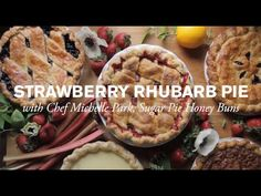 Sweet Strawberry & Rhubarb Pie Made Possible by Cuties | Farm to Table F...