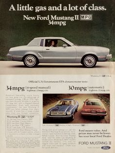 This second generation Ford Mustang was manufactured from 1973 until 1978 and tried to give buyers the lower-priced, fuel-efficient compacts they began to demand.