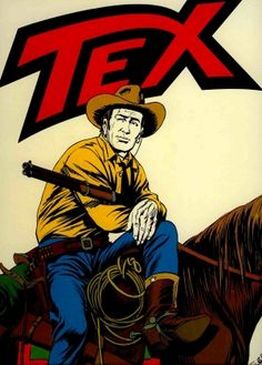 MY NAME IS TEX, tex willer...